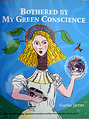 Bothered by My Green Conscience book cover